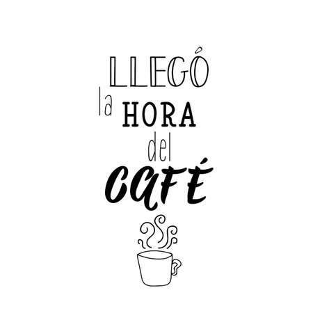 llego la hora del cafe. Lettering. Translation from Spanish - Its coffee time. Modern vector brush calligraphy. Ink illustration  イラスト・ベクター素材