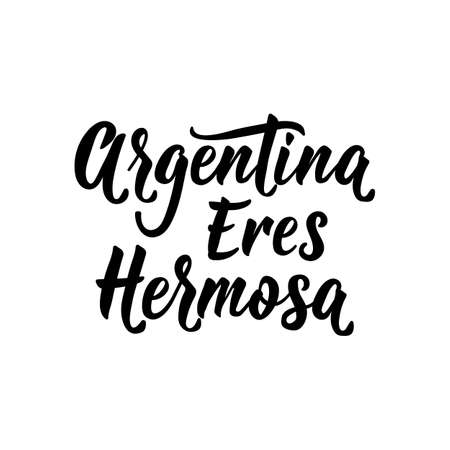 Argentina eres hermosa. text in spanish: Argentina you are beautiful. Lettering. Vector illustration. Design concept independence day celebration, card  イラスト・ベクター素材