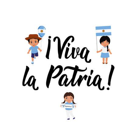 Viva la Patria. text in spanish: live the Fatherland. Lettering. Vector illustration. Design concept independence day celebration, card. kids logo