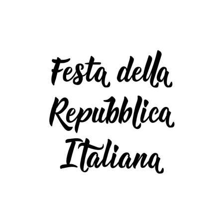 Festa della Repubblica Italiana. text in Italian: Italian Republic Holiday. Lettering. Vector illustration. Design concept independence day celebration, card