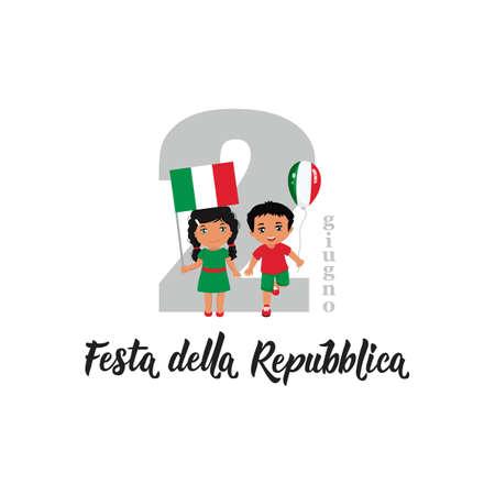 Festa della Repubblica. text in Italian: Republic Holiday, 2nd of June. Lettering. Vector illustration. Design concept independence day celebration, card. kids logo