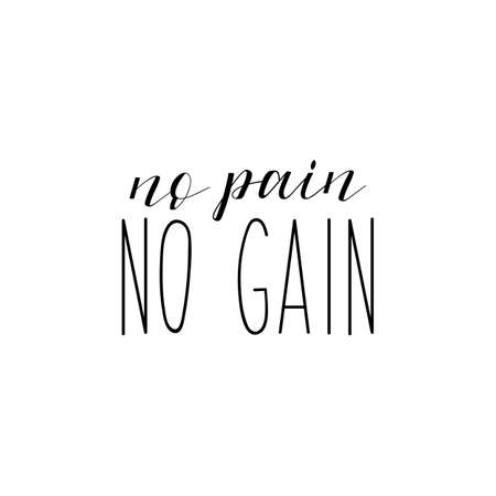 No pain no gain. Lettering. Vector illustration. Perfect design for greeting cards, posters, T-shirts, banners print invitations. Sport gym, fitness label