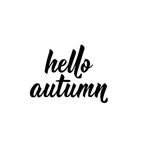 Hello autumn. Lettering. Vector illustration. Perfect design for greeting cards, posters, T-shirts, banners print invitations