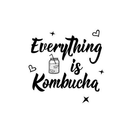 Everything is Kombucha. Lettering. Vector illustration. Text sign design for logo, print, badge, packaging, label Kombucha healthy fermented probiotic tea Stok Fotoğraf - 129992499