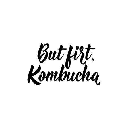 But first, Kombucha. Lettering. Vector illustration. Text sign design for  print, badge, packaging, label Kombucha healthy fermented probiotic tea Stock Illustratie