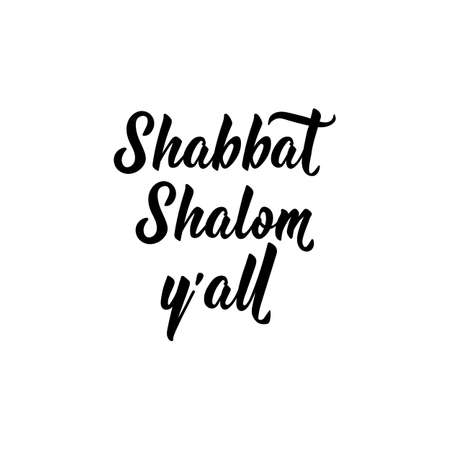 Shabbat Shalom yall. Lettering. vector illustration. element for flyers, banner and posters. Jewish holiday Çizim