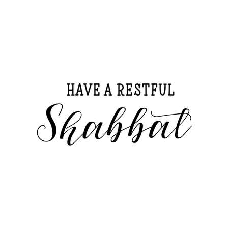 Have a restful Shabbat. Lettering. vector illustration. element for flyers, banner and posters. Jewish holiday