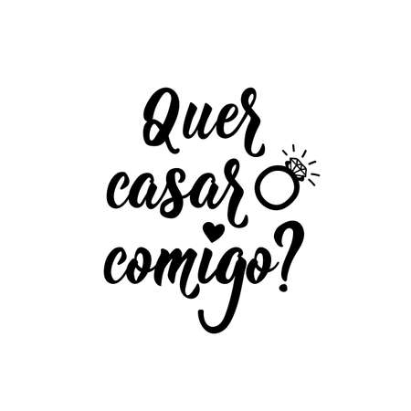 Quer casar comigo. Brazilian Lettering. Translation from Portuguese -Will you marry me. Modern vector brush calligraphy. Ink illustration Standard-Bild - 132744524