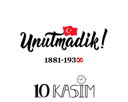 Ataturk Death Anniversary. National Day of Memory in Turkey. English: November 10, We have not forgotten, 1881-1938 Vectores