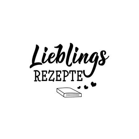 Texte allemand : Recettes préférées. Caractères. illustration vectorielle. élément pour flyers, bannières et affiches Calligraphie moderne.