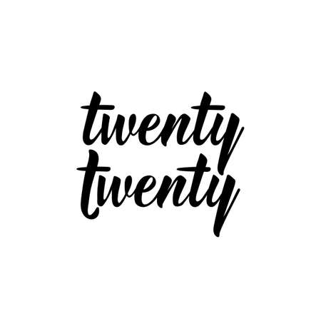 Twenty twenty. Holiday lettering. Ink illustration Modern brush calligraphy. Can be used for prints bags, t-shirts, posters, cards