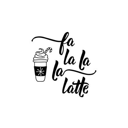 Falalala latte. Lettering. calligraphy vector illustration. Ink illustration. Standard-Bild - 137235365