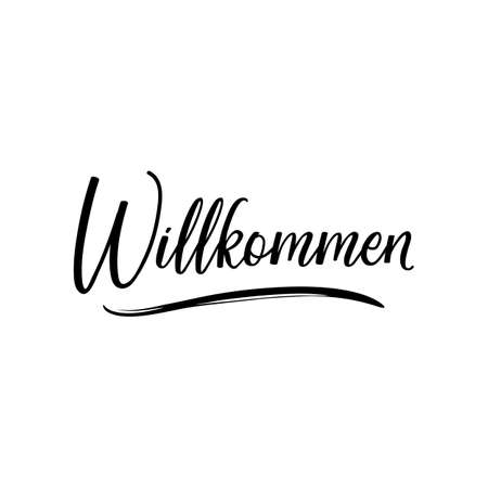 German text: Welcome. Lettering. vector illustration. element for flyers banner and posters Modern calligraphy