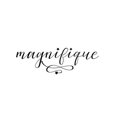Gorgeous in French language. Hand drawn lettering background. Ink illustration.
