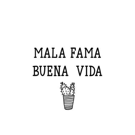 Mala fama, buen vida. Lettering. Translation from Spanish - Bad fame, good life. Element for flyers, banner and posters. Modern calligraphy Standard-Bild - 137740085