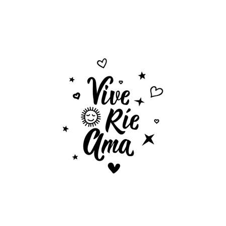 Vive rie ama. Lettering. Translation from Spanish - Live, laugh, love. Element for flyers, banner and posters. Modern calligraphy Standard-Bild - 137739611