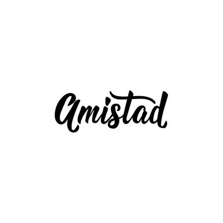 Amistad. Lettering. Translation from Spanish - Friendship. Element for flyers, banner and posters. Modern calligraphy Standard-Bild - 137999704