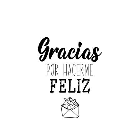 Gracias por hacerme feliz. Lettering. Translation from Spanish - Thanks for making me happy. Element for flyers, banner and posters. Modern calligraphy Standard-Bild - 138032273