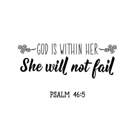 Dios está dentro de ella, ella no fallará. Letras. Citas inspiradoras y divertidas. Se puede utilizar para impresiones de bolsas, camisetas, carteles, tarjetas.