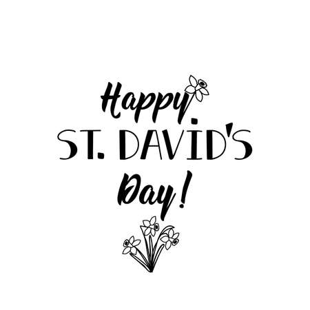 Happy st Davids day. Holiday lettering. Ink illustration Modern brush calligraphy. Can be used for prints bags, t-shirts, posters, cards. Ilustrace