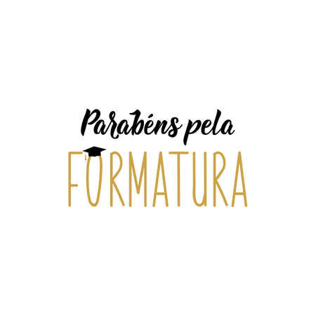 Brazilian Lettering. Translation from Portuguese - Congratulations for the graduation. Modern vector brush calligraphy. Ink illustration.