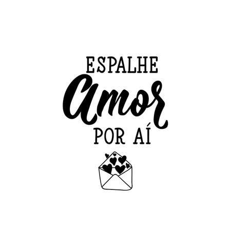 Brazilian Lettering. Translation from Portuguese - Spread love around. Modern vector brush calligraphy. Ink illustration