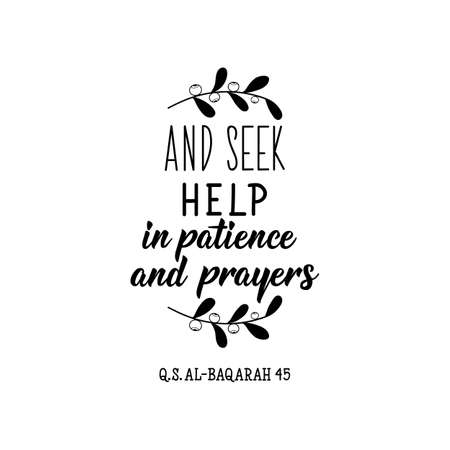 And seek help in patience and prayers. Ramadan lettering. Can be used for prints bags, t-shirts, posters, cards. Religion Islamic quote