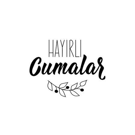 Lettering. Translation from Turkish - Blessed friday. Modern vector brush calligraphy. Ink illustration 일러스트