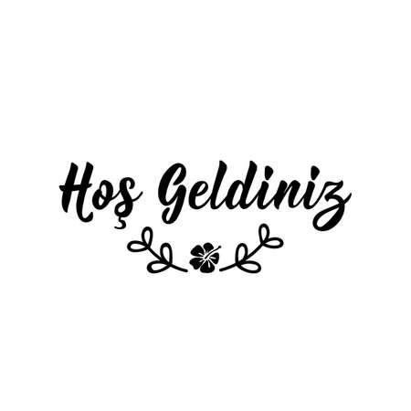 Lettering. Translation from Turkish - Welcome. Modern vector brush calligraphy. Ink illustration Illusztráció