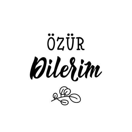 Mutlu tarifler. Lettering. Translation from Turkish - Sorry. Modern vector brush calligraphy. Ink illustration