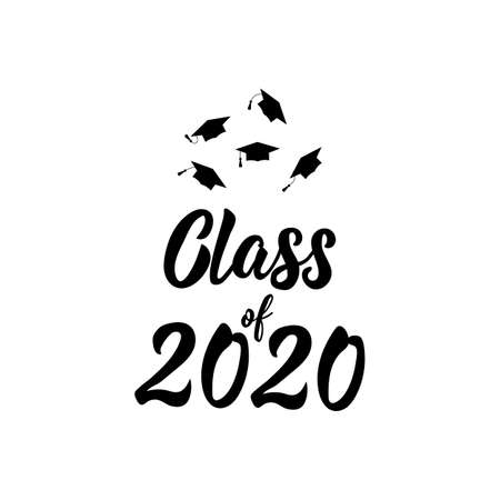 Class of 2020. Template for graduation design, high school or college graduate. Vector illustration. Lettering. Ink illustration.