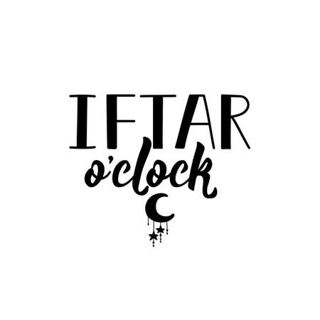 Iftar o'clock. Ramadan lettering. Can be used for prints bags, t-shirts, posters, cards. Religion Islamic quote