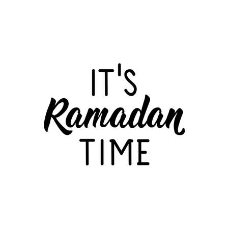 It is Ramadan time. lettering. Can be used for prints bags, t-shirts, posters, cards. Religion Islamic quote