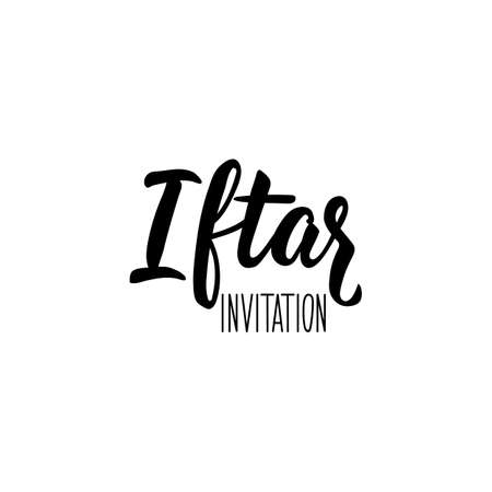 Iftar invitation. Ramadan lettering. Can be used for prints bags, t-shirts, posters, cards. Religion Islamic quote