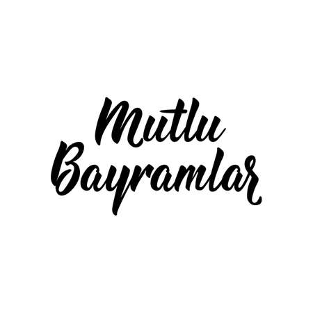 Mutlu Bayramlar. Lettering. Translation from Turkish - Happy Holidays. Modern vector brush calligraphy. Ink illustration. Religion Islamic quote