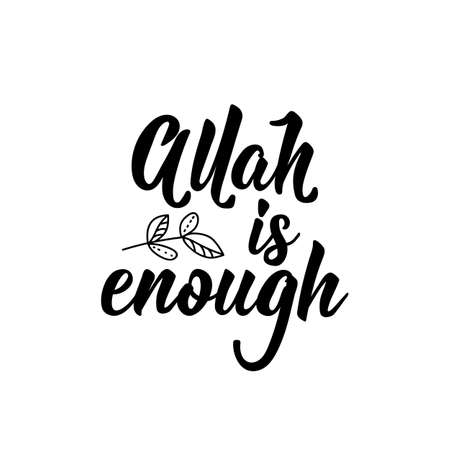 Allah is enough. Ramadan lettering. Can be used for prints bags, t-shirts, posters, cards. Religion Islamic quote
