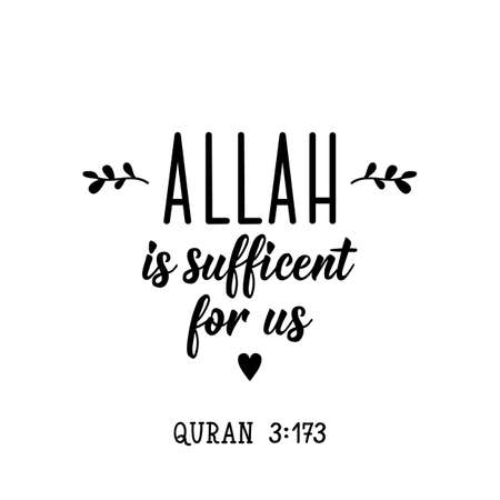 Allah is sufficient for us. Ramadan lettering. Can be used for prints bags, t-shirts, posters, cards. Religion Islamic quote 일러스트