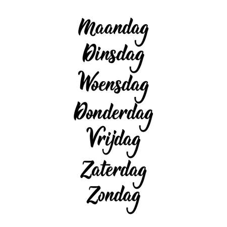 Translation from Dutch - Monday, Tuesday, Wednesday, Thursday, Friday, Saturday, Sunday. Days of the week. Calligraphy words for calendars and organizers
