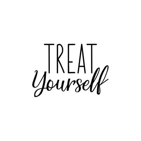 Treat yourself. Lettering. Can be used for prints bags, t-shirts, posters, cards. Calligraphy vector. Ink illustration Banque d'images - 151549083