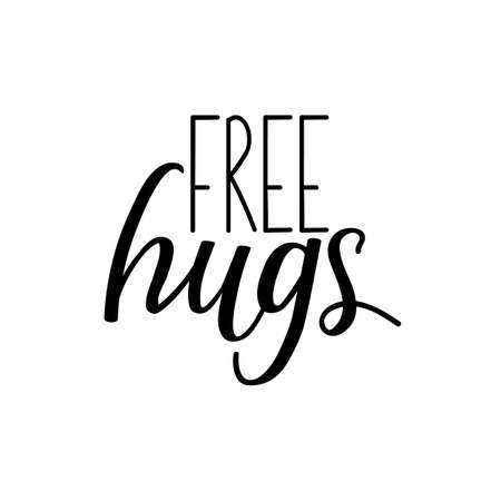 Free hugs. Lettering. Can be used for prints bags, t-shirts, posters, cards. Calligraphy vector. Ink illustration