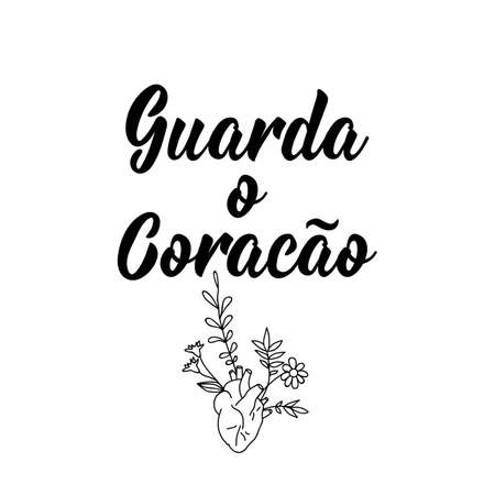 Brazilian lettering. Translation from Portuguese - Guard your heart. Modern vector brush calligraphy. Ink illustration. Perfect design for greeting cards, posters, t-shirts, banners 向量圖像