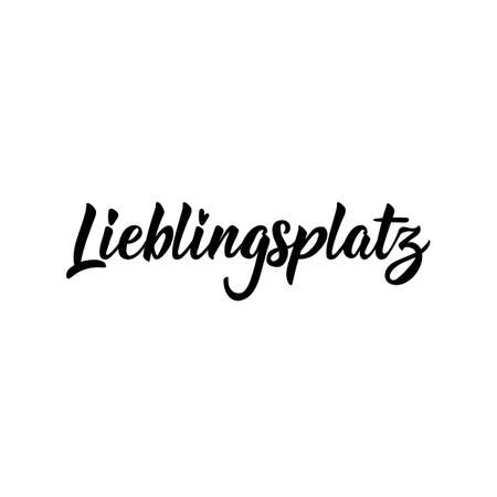 German text: Favorite place. Lettering. vector illustration. element for flyers banner and posters Modern calligraphy