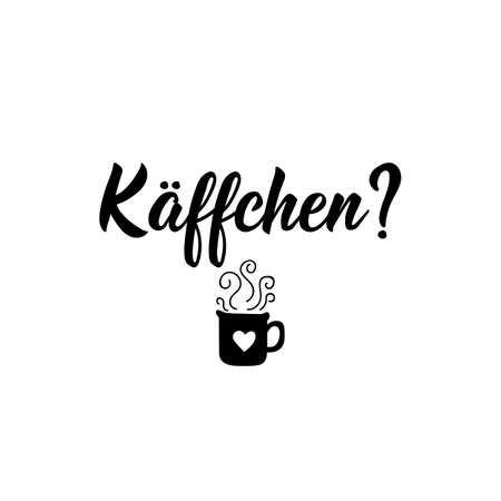 German text: Coffee. Lettering. Vector illustration. Element for flyers banner and posters Modern calligraphy. Illustration