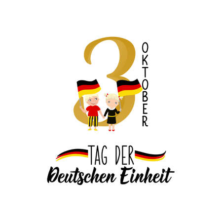 Germany Unity Day greeting card. Text in German: Day of German unity. October 3. Lettering. Vector illustration.