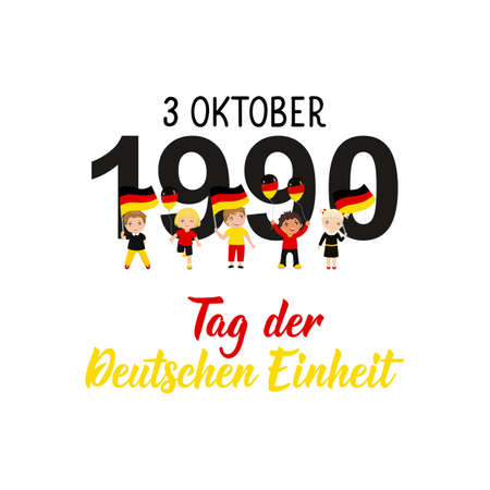 Germany Unity Day greeting card. Text in German: Day of German unity. October 3, 1990. Lettering. Vector illustration. Design concept independence day celebration, card, children logo