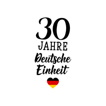 Germany Unity Day greeting card. Text in German: 30 years of German unity. Lettering. Vector illustration. Design concept independence day celebration, card, banner