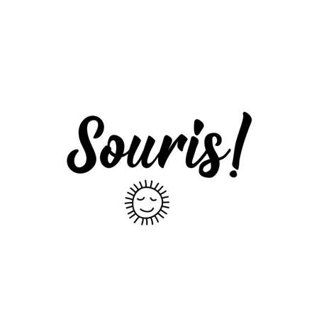 Souris. French lettering. Translation from French - Smile. Element for flyers, banner and posters. Modern calligraphy. Ink illustration