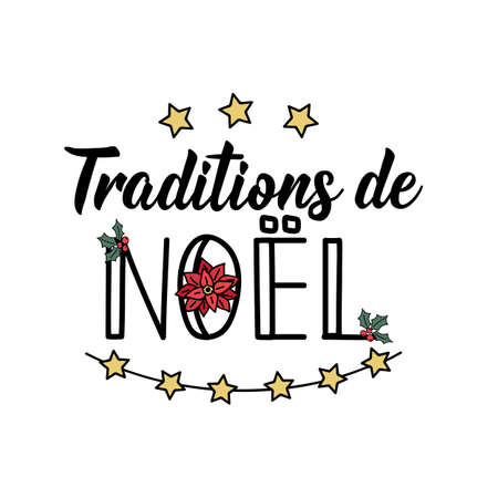 Traditions de Noel. French lettering. Translation from French - Christmas tradition. Element for flyers, banner and posters. Modern calligraphy. Ink illustration