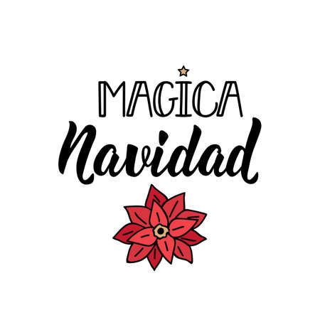 Magica Navidad. Spanish lettering. Translation from Spanish -Magical Christmas. Element for flyers, banner, t-shirt and posters. Modern calligraphy