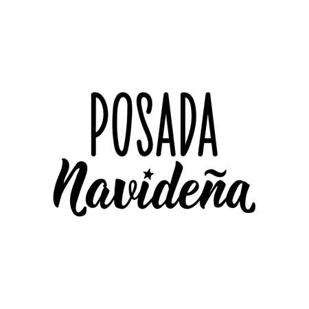 Posada Navidena. Lettering. Translation from Spanish - Christmas Celebration. Element for flyers, banner and posters. Modern calligraphy. Mexican traditional Christmas celebration 向量圖像